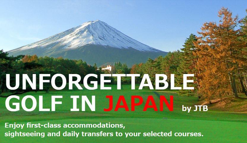 UNFORGETTABLE GOLF IN JAPAN